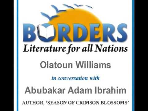 BORDERS AUTHOR INTERVIEW WITH ABUBAKAR ADAM IBRAHIM