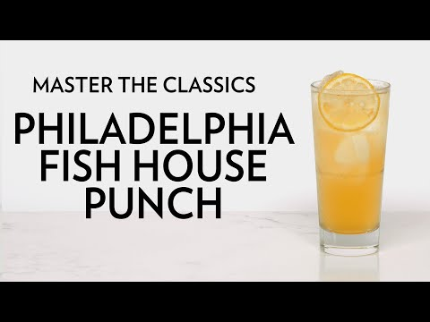 Master The Classics: Philadelphia Fish House Punch