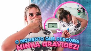 COMO DESCOBRIMOS MINHA GRAVIDEZ!!!