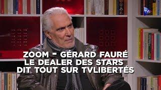 Gérard Fauré : le dealer des stars dit tout sur TV Libertés !