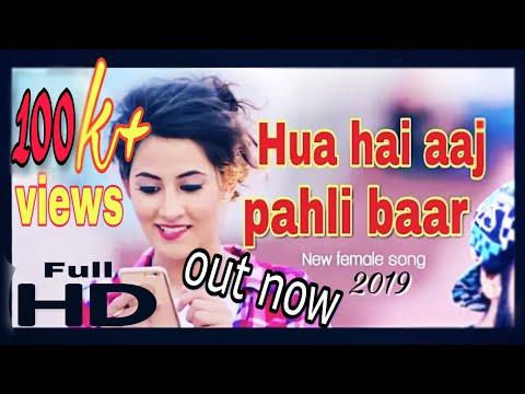 Hua hai aaj pahli baar female song/2018 New cute love story/Status guru Sam rockstar ek diwana