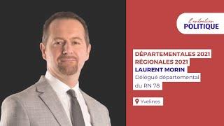 Entretien politique avec Laurent Morin, délégué départemental du RN 78