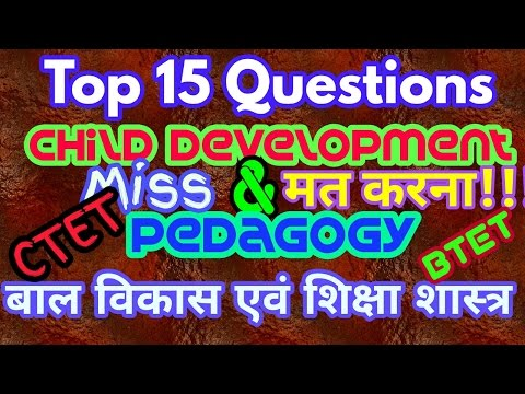 Child Development and Pedagogy In Hindi ll Top 15 questions for CTET l BTET l UPTET- Part 02