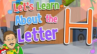 Let's Learn About the Letter H   Jack Hartmann Alphabet Song