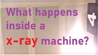 What is inside a x-ray machine?