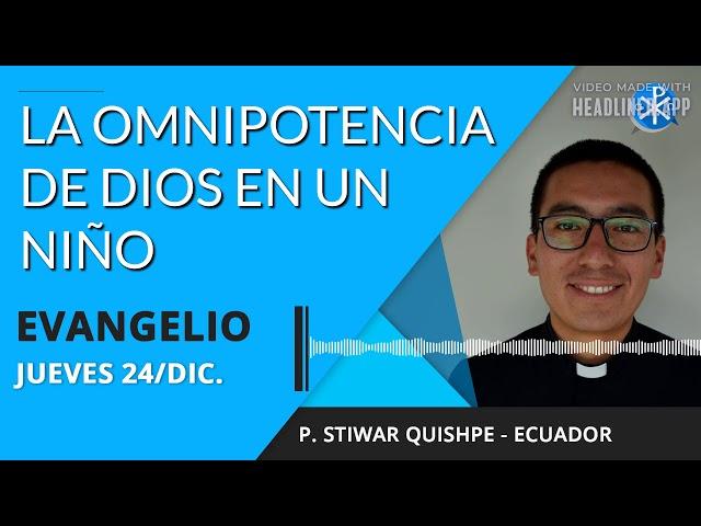 Evangelio de hoy 24 de diciembre de 2020   La omnipotencia de Dios en un niño