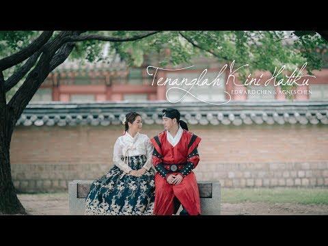 Tenanglah Kini Hatiku ( Official MV ) 2018 - Edward Chen & Agnes Chen