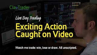 Live Day Trading - Exciting Action Caught on Video