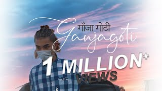 Ganja Goti (गाँजागोटी ) | Lyrical Video | Baa-Bu Official