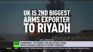 UK govt dealt landmark defeat over arms sales to Saudi Arabia