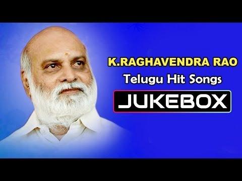 K.Raghavendra Rao Telugu Hit Songs    Jukebox