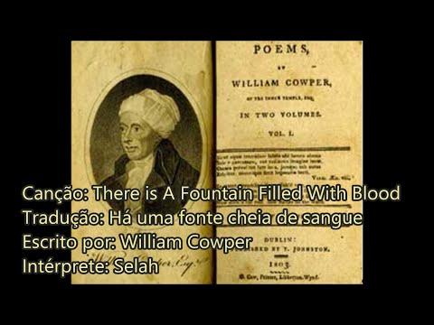 Selah - There is A Fountain Filled With Blood - De William Cowper - Traduzida em Português (Brasil)
