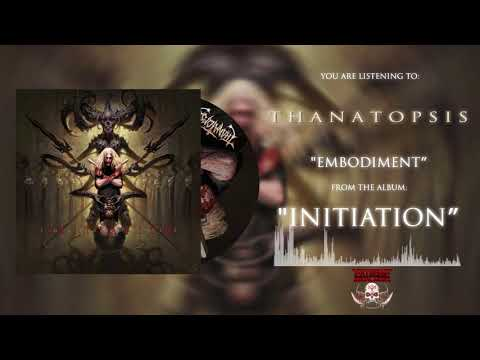 THANATOPSIS - Embodiment (Official Visualizer)