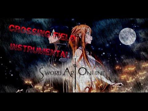Lisa -- Crossing Field -- Instrumental (Opening Sword Art Online)