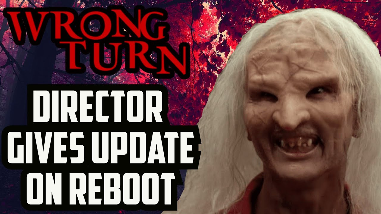 Wrong Turn (2020) | Director Shares Update AND Releasing Soon?