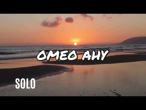 omeo ahy -  SOLO