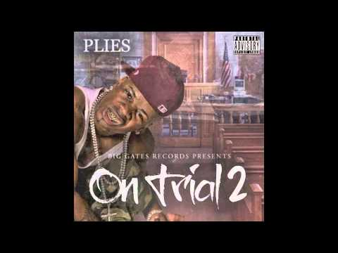 Plies - Whacked [On Trial 2] Produced By Lody