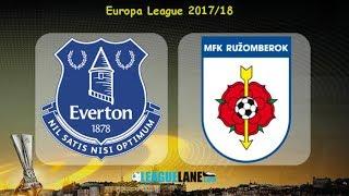 Video Gol Pertandingan Everton vs Ruzomberok