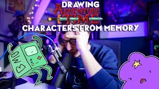 Drawing Adventure Time Characters from Memory