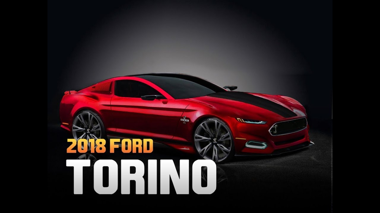 2018 Ford Torino >> Check It Out 2018 Ford Torino New Rumors Release Date Price
