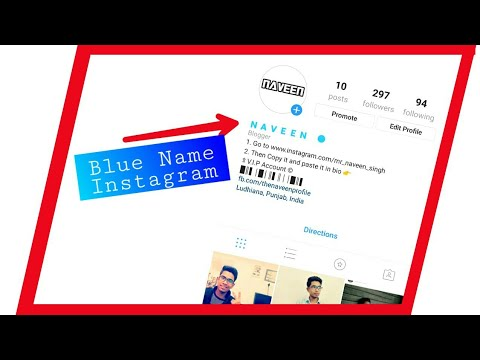 How to make your Instagram Name Blue !!! - 2018