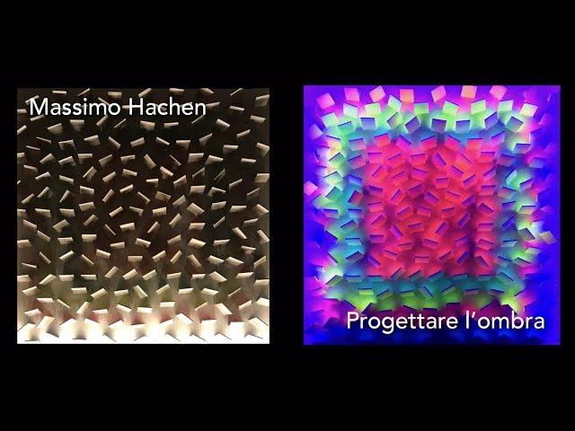 Luce e Colore tra Arte e Design | Massimo Hachen - Progettare l'ombra