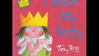 I Want My Potty - A Little Princess Story (Story time with Benji)