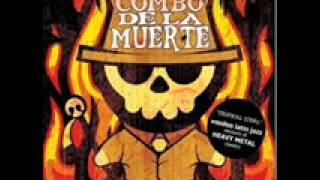 Combo de la Muerte - eat the rich