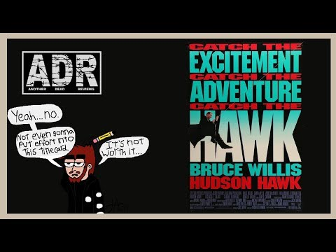 "Another Dead Reviews- ""Hudson Hawk"""