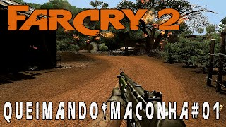 Far Cry 2 -Início - Queimando Maconha #01