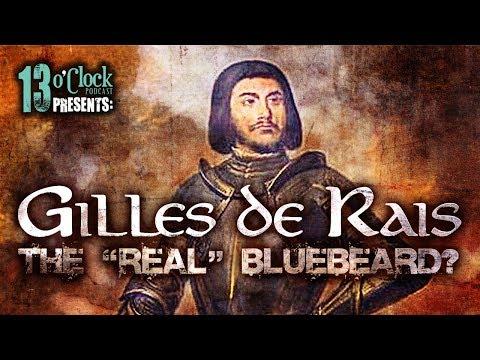 """Episode 144 - Gilles de Rais: The """"Real"""" Bluebeard?"""