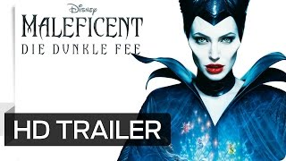 MALEFICENT - DIE DUNKLE FEE - Offizieller Trailer deutsch / German - Disney