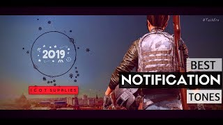 Top 10 Best Notification Tone   2019 Ft. Pubg   With  Download Links
