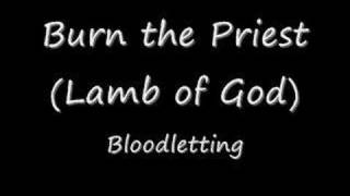 Burn the Priest - Bloodletting