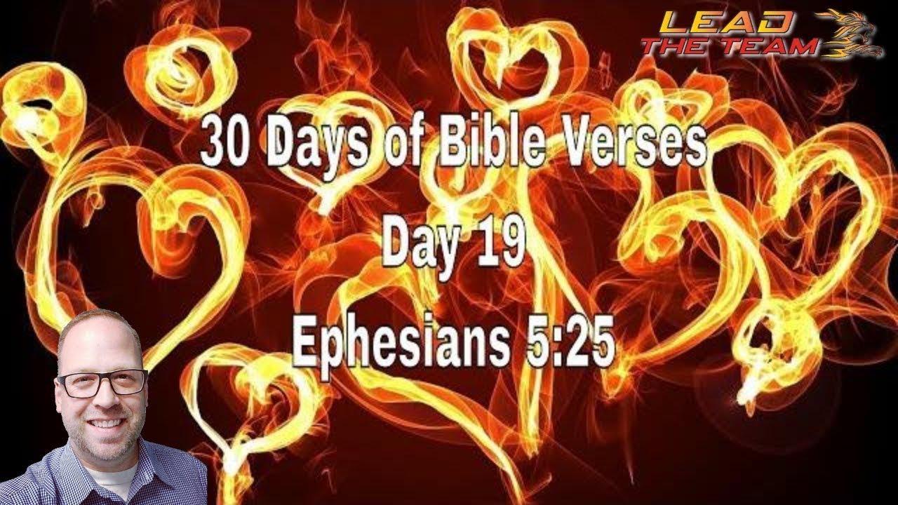 🕆 30 Days of Bible Verses - Day 19 - Ephesians 5:25 (NLT) • Morning
