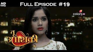 Tu Aashiqui - Full Episodes