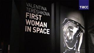 В Лондоне открылась выставка о первой женщине космонавте Валентине Терешковой