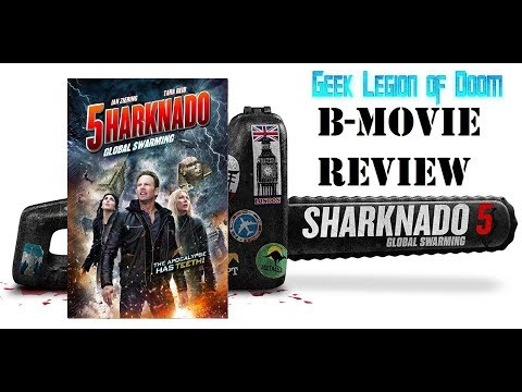 SHARKNADO 5 : GLOBAL SWARMING ( 2017 Ian Ziering ) B-Movie Review streaming vf