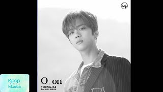 Youngjae (영재) ('the 2nd mini album'[o,on]) audio track list: 1. forever love 2. feel it with this 3. you and my story (너와 나의 이야기) (feat. pluma) 4. lo...