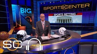 1 Big Thing: Legalization of sports gambling leads to more questions | SC with SVP | ESPN