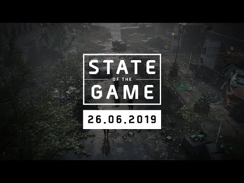 The Division 2: State of the Game #126 - 26 June 2019   Ubisoft [NA]