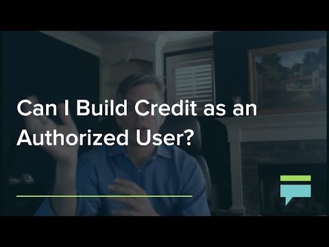 Can Build Credit As An Authorized User Credit Card Insider