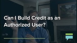 Can I Build Credit As An Authorized User? - Credit Card Insider