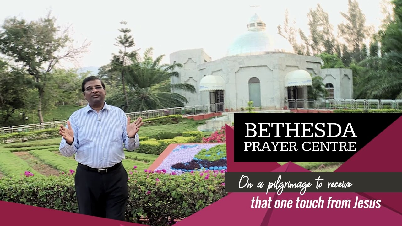 Bethesda Prayer Centre | Come & be blessed