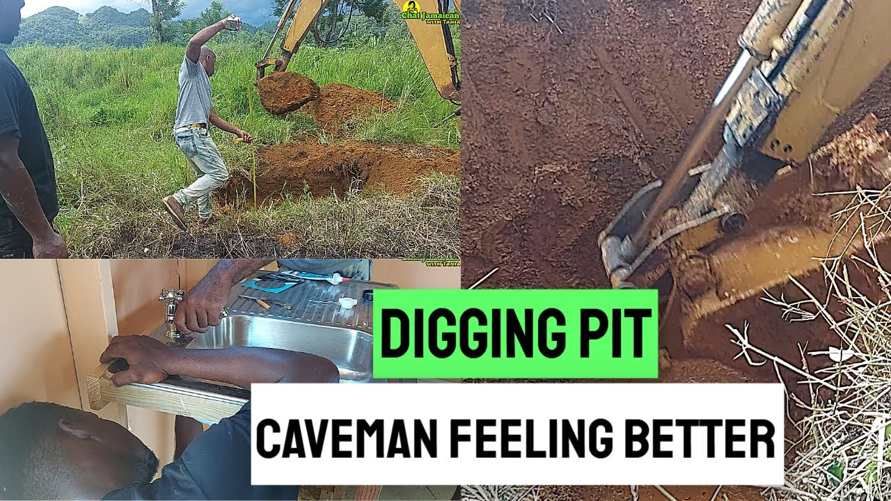 CAVEMAN UPDATE- FEELING BETTER, PLUMBING AND DIGGING THE PIT