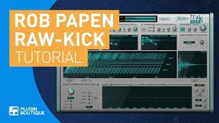 Massive 808s with RAW-Kick by Rob Papen | Tutorial