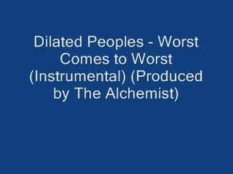 Dilated Peoples  Worst Comes to Worst Instrumental