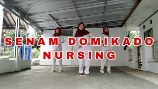 SENAM DOMIKADO (REMIX) Nursing