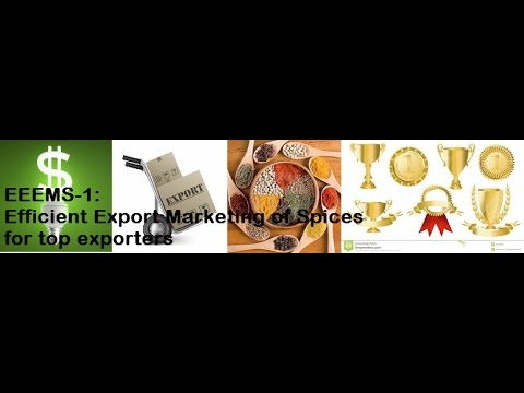 Efficient Export Marketing for top exporters of spices EEMS-01