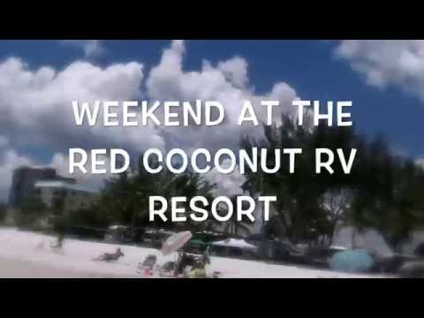 Weekend at the Red Coconut RV Resort- Fort Myers Beach, FL